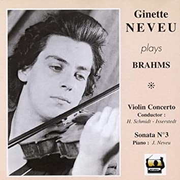Ginette Neveu Plays Brahms