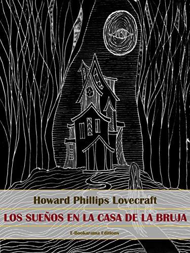 Los sueños en la casa de la bruja (Spanish Edition)