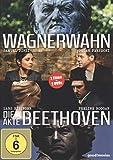 Wagnerwahn / Die Akte Beethoven