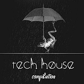 Tech House Compilation