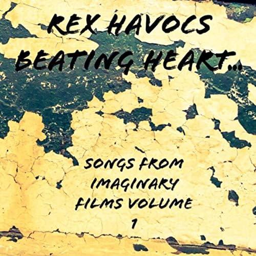 Rex Havocs Beating Heart