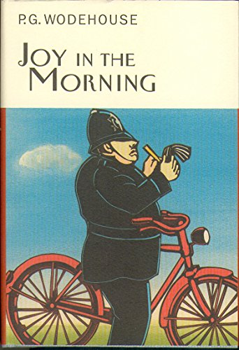 Joy In The Morning (Everyman's Library P G WODEHOUSE)