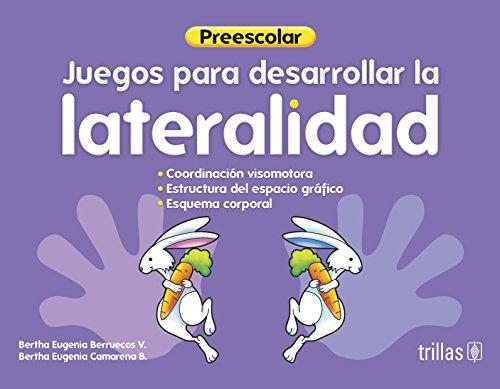 Juegos de lateralidad y discriminacion visual / Laterality Games and visual discrimination: Preprimaria