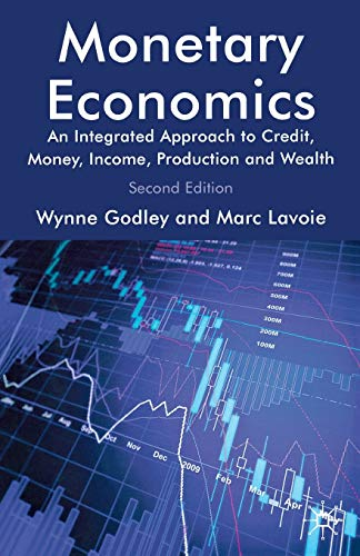 Compare Textbook Prices for Monetary Economics: An Integrated Approach to Credit, Money, Income, Production and Wealth 2nd ed. 2012 Edition ISBN 9780230301849 by Godley, W.,Lavoie, M.