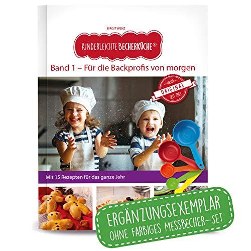 Becherküche Kinderleichte Band 1 (2. Auflage 2020):