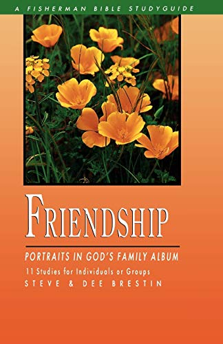 Friendship: Portraits in God's Family Album (Bible Study Guides)