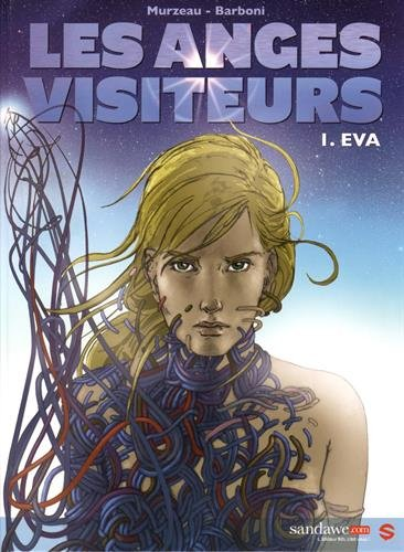 LES ANGES VISITEURS T01 EVA