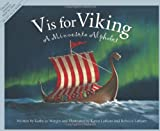 V is for Viking: A Minnesota Alphabet (Discover America State by State)