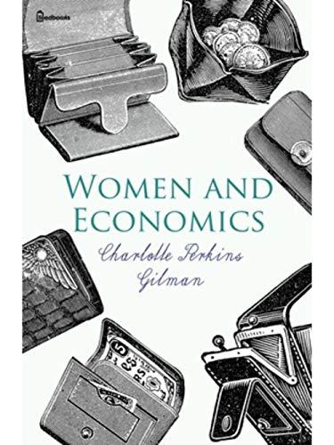 Women and Economics (English Edition)