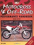 Motocross and Off-road Performance Handbook (Cycle pro)