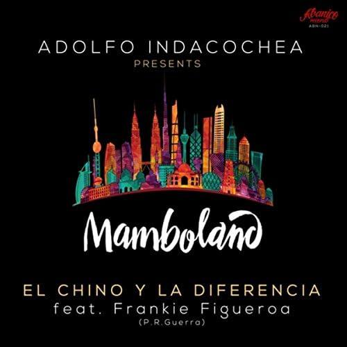 El Chino y la Diferencia feat. Frankie Figueroa