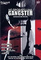 Ho Sposato Una Gangster [Italian Edition]