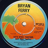 Bryan Ferry - Let's Stick Together - Island Records - WIP 6307