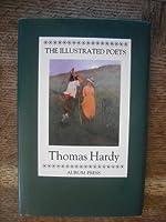 Thomas Hardy (Illustrated Poets)