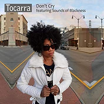 Don't Cry (feat. Sounds of Blackness)