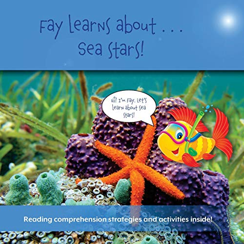 Fay Learns About...Sea Stars