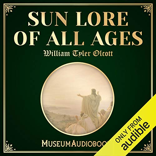 Sun Lore of All Ages audiobook cover art