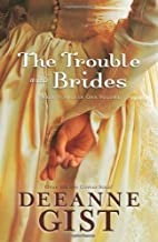 Trouble with Brides, The