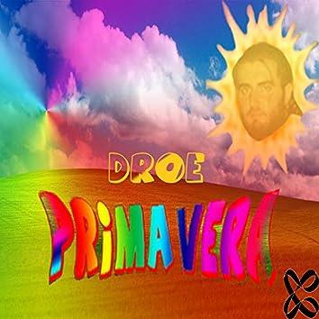 Primavera (feat. Droe & Castronauta)