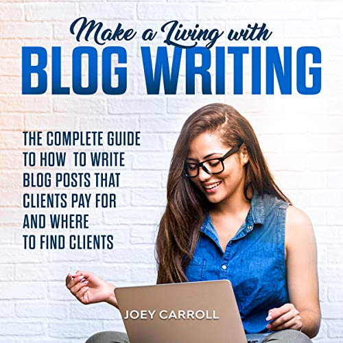 Make a Living with Blog Writing cover art