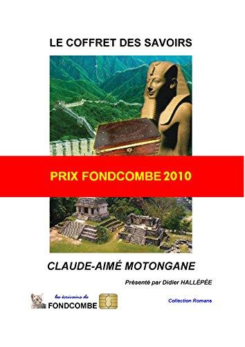 Le coffret des savoirs: PRIX FONDCOMBE 2010