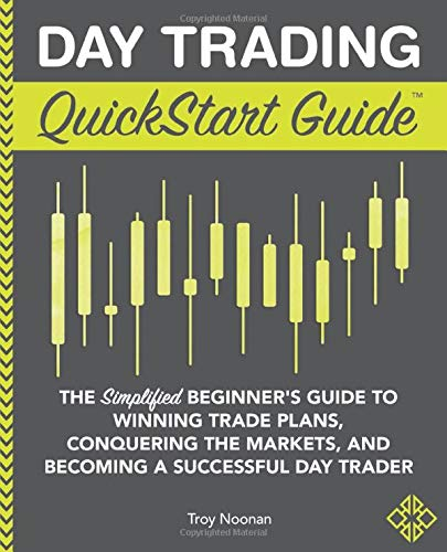 51dVk+PZ5yL - Day Trading QuickStart Guide: The Simplified Beginner's Guide to Winning Trade Plans, Conquering the Markets, and Becoming a Successful Day Trader