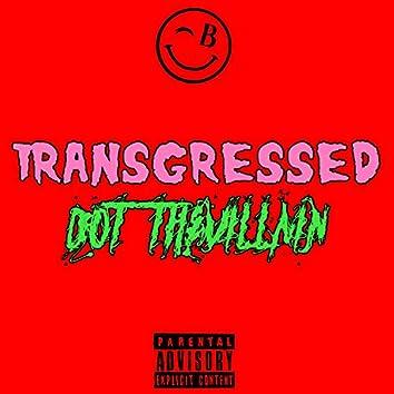 Transgressed (feat. Lil Bim Ontop)