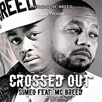 Crossed Out (Radio Version) [feat. MC Breed]