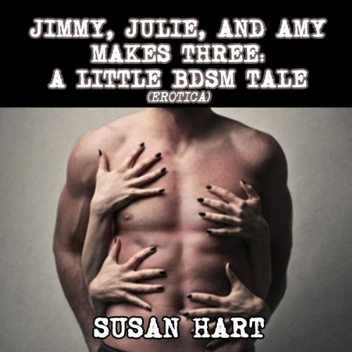 Jimmy, Julie & Amy Makes Three audiobook cover art
