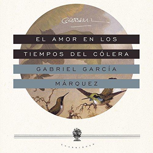 El amor en los tiempos del colera / Love in the Time of Cholera (Spanish Edition)