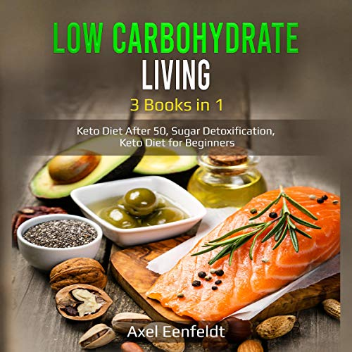 Low Carbohydrate Living audiobook cover art