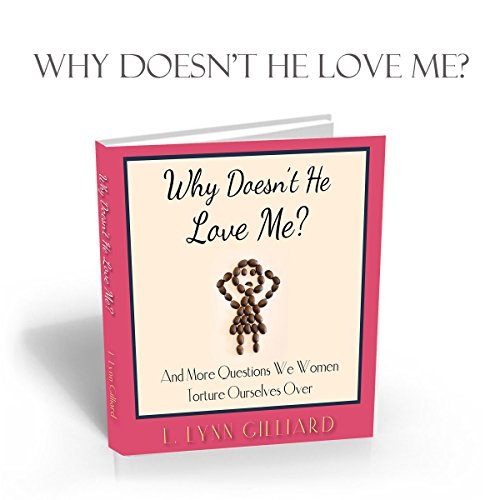 Why Doesn't He Love Me? audiobook cover art