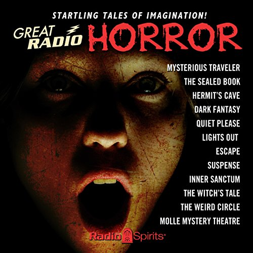 Great Radio Horror                   By:                                                                                                                                 Edgar Allan Poe,                                                                                        Arch Oboler,                                                                                        Guy de Maupassant,                   and others                          Narrated by:                                                                                                                                 Boris Karloff,                                                                                        Maurice Tarplin,                                                                                        Paul McGrath,                   and others                 Length: 9 hrs and 58 mins     20 ratings     Overall 4.6