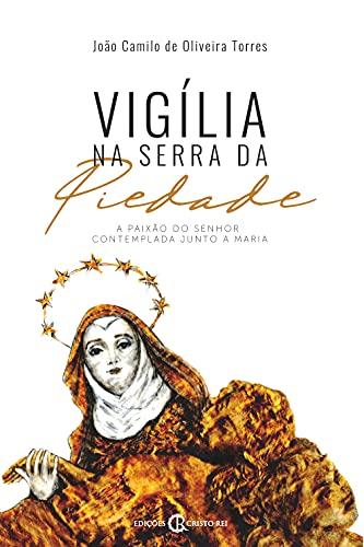 Vigília na Serra da Piedade
