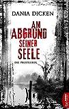 Image of Am Abgrund seiner Seele: Die Profilerin (Profiler-Reihe 1)