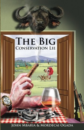 The Big Conservation Lie