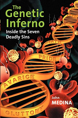 The Genetic Inferno: Inside the Seven Deadly Sins PDF Books