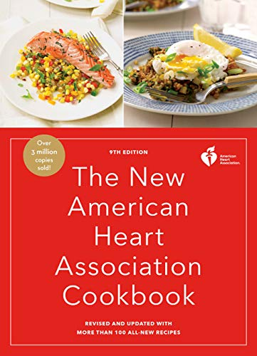 The New American Heart Association Cookbook, 9th Edition: Revised and Updated with More Than 100...