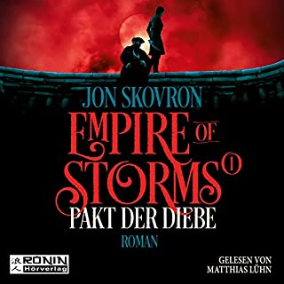 Pakt der Diebe     Empire of Storms 1              By:                                                                                                                                 Jon Skovron                               Narrated by:                                                                                                                                 Matthias Lühn                      Length: 16 hrs and 35 mins     Not rated yet     Overall 0.0