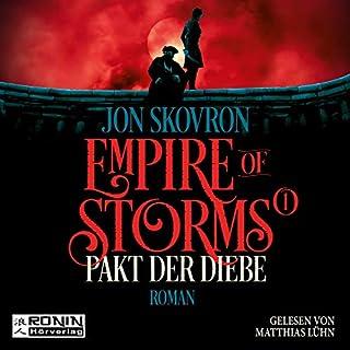 Pakt der Diebe     Empire of Storms 1              Autor:                                                                                                                                 Jon Skovron                               Sprecher:                                                                                                                                 Matthias Lühn                      Spieldauer: 16 Std. und 35 Min.     183 Bewertungen     Gesamt 4,6