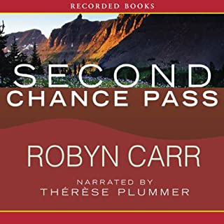 Second Chance Pass     Virgin River, Book 5              By:                                                                                                                                 Robyn Carr                               Narrated by:                                                                                                                                 Therese Plummer                      Length: 13 hrs and 12 mins     1,872 ratings     Overall 4.6