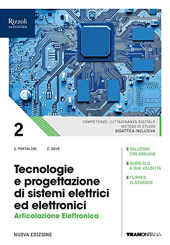 Tecnologie e progettazione di sistemi elettrici ed elettronici. Elettronica. Per le Scuole superiori. Con e-book. Con espansione online: 2