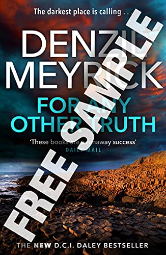 For Any Other Truth: FREE SAMPLE - A DCI Daley Thriller (Book 9) - The Brand New Must-Read D.C.I. Daley Bestseller (English Edition)
