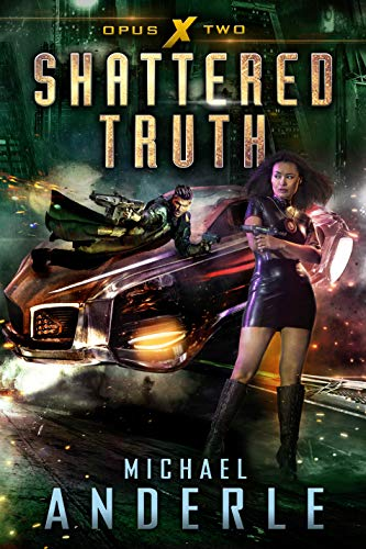 Shattered Truth (Opus X Book 2)