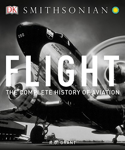 Flight: The Complete History of Aviation