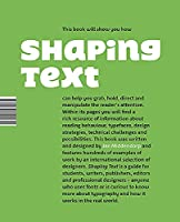 Shaping Text: Type, Typography and the Reader