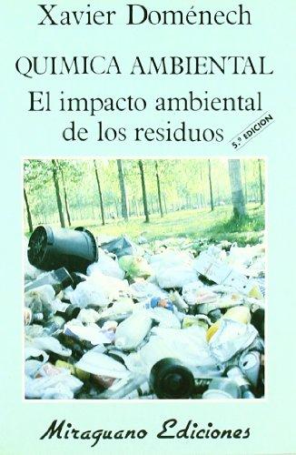 Química Ambiental. El Impacto Ambiental de los Residuos (Ec
