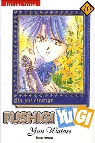 Fushigi Yugi, tome 16