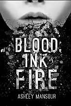 Blood, Ink & Fire: Part I