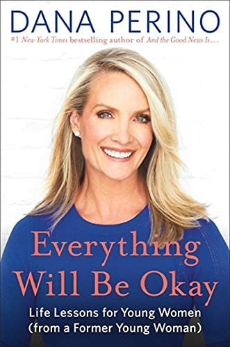 Everything Will Be Okay Life Lessons for Young Women from a Former Young Woman product image